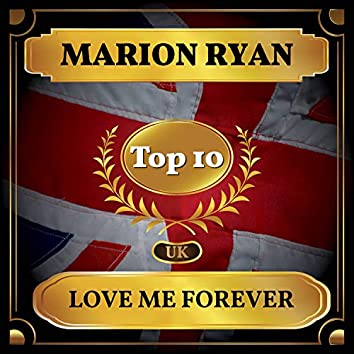 Love Me Forever (UK Chart Top 40 - No. 5)