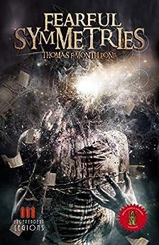 Fearful Symmetries by [Thomas F. Monteleone]