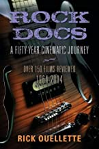 ROCK DOCS: A Fifty-Year Cinematic Journey, 1964-2014