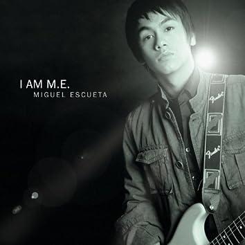 I Am M.E.