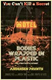 Bodies Wrapped in Plastic and Other Items of Interest (English Edition)