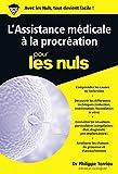 L'Assistance médicale à la procréation pour les Nuls poche (Poche pour les nuls)