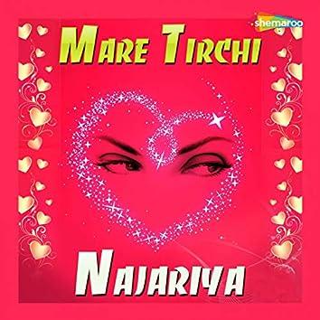 Mare Tirchi Najariya