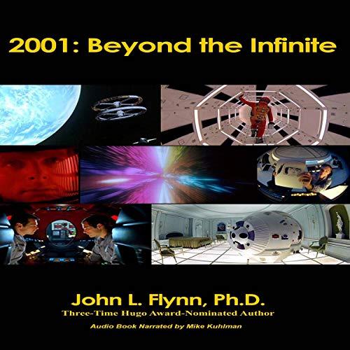 2001: Beyond the Infinite Audiobook By Dr. John L. Flynn cover art