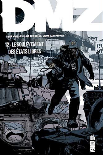 DMZ, Tome 12 : Le soulèvement des états libres