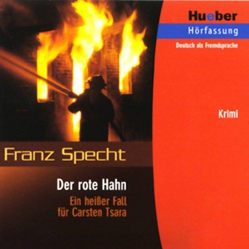 Carsten Tsara - Der rote Hahn audiobook cover art
