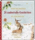 24 zauberhafte Geschichten: Adventskalenderbuch mit Ausklappseiten - Marjolein Bastin