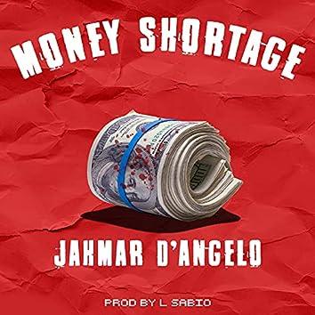 Money Shortage