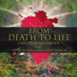 From Death to Life (feat. Jackie Burko & Angelique Dunlop)