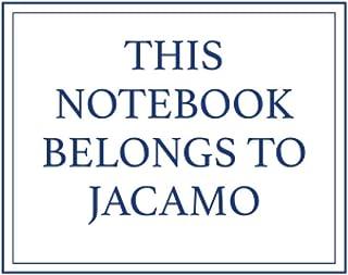 This Notebook Belongs to Jacamo