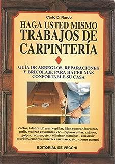 Haga Usted Mismo Trabajos de Carpinteria (Spanish Edition)