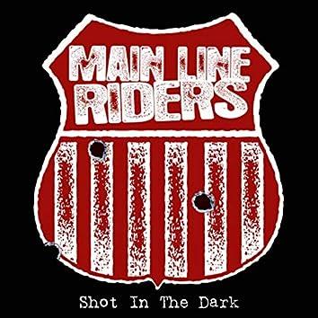 Shot in the Dark (Remastered)