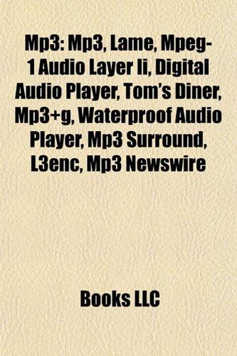 MP3: Digital Audio Players, Walkman, Palm, Lame, MPEG-1 Audio Layer II, iPhone, Nexus One, Zune, Nokia N900, Creative Zen, Nokia N95, Iriver