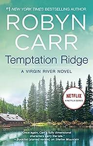 Temptation Ridge: Book 6 of Virgin River series