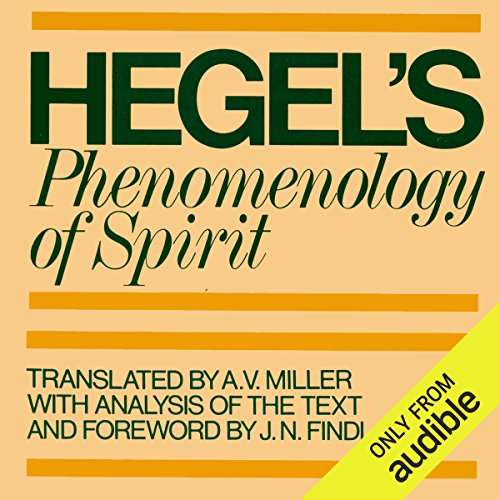 Phenomenology of Spirit                   De :                                                                                                                                 G. W. F. Hegel,                                                                                        A. V. Miller (translator),                                                                                        J. N. Findlay                               Lu par :                                                                                                                                 David DeVries                      Durée : 29 h et 38 min     Pas de notations     Global 0,0