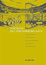 Vorträge aus dem Warburg-Haus. Band 11 (German Edition)