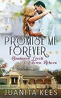 Promise Me Forever (Bindarra Creek - A Town Reborn)