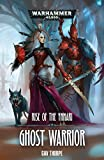 Ghost Warrior: 1 (Rise of the Ynnari)