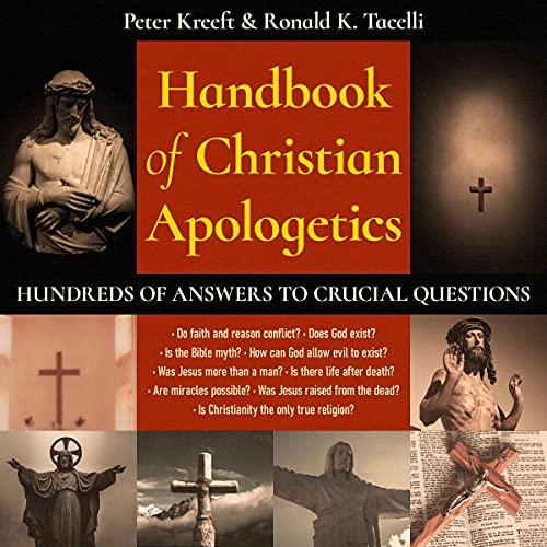 Handbook of Christian Apologetics Audiobook By Peter Kreeft, Ronald Tacelli cover art