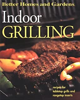 Indoor Grilling (Better Homes and Gardens(R))