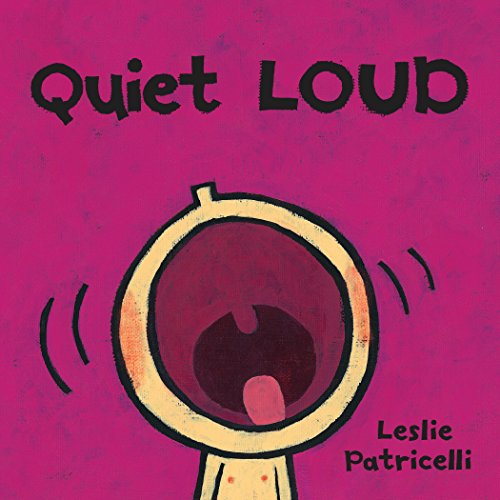 Quiet Loud (Leslie Patricelli Board Books) (English Edition)
