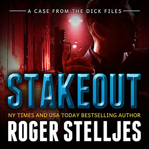 Stakeout: A Case From the Dick Files audiobook cover art