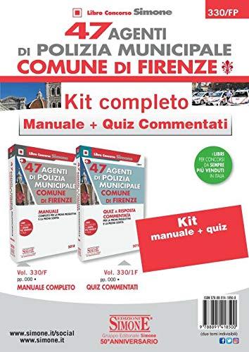 47 agenti di polizia municipale Comune di Firenze. Kit Completo. Manuale + quiz commentati