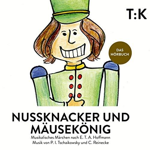 Nussknacker und Mäusekönig (feat. Hans Piesbergen, Nataliya Tkachenko)