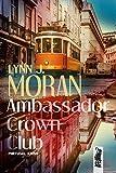 Ambassador Crown Club: Portugal Krimi