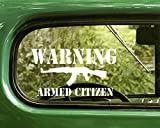 2 Warning Armed Citizen AK-47 Gun Stickers White The Decal Mafia Bogo Die Cut for Window Car Jeep 4x4 Truck Laptop Bumper Rv