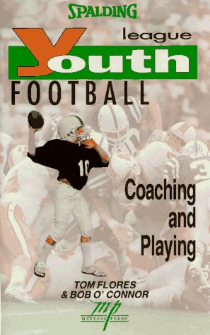Youth League Football: Coaching and Playing (Spalding Sports Library)