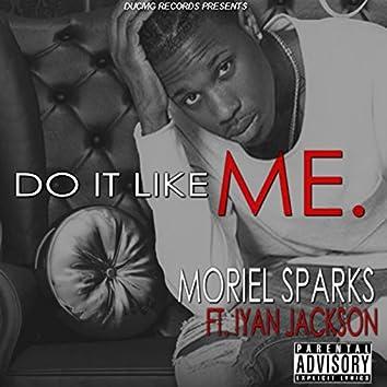 Do It Like Me (feat. iYan Jackson)