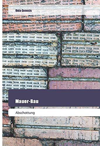 Mauer-Bau: Abschottung