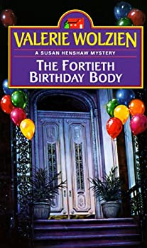The Fortieth Birthday Body (Susan Henshaw Mystery, Book 2) 0449146855 Book Cover