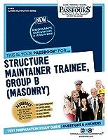 Structure Maintainer Trainee, Group B: Masonry (Career Examination)
