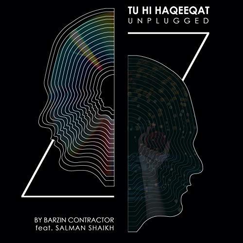Tu Hi Haqeeqat Unplugged (feat. Salman Shaikh) (Unplugged)