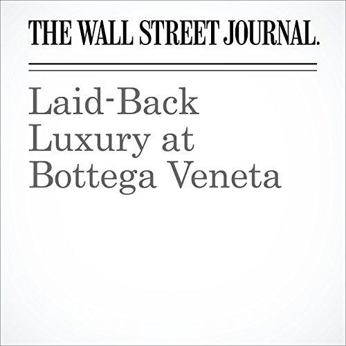 Laid-Back Luxury at Bottega Veneta audiobook cover art