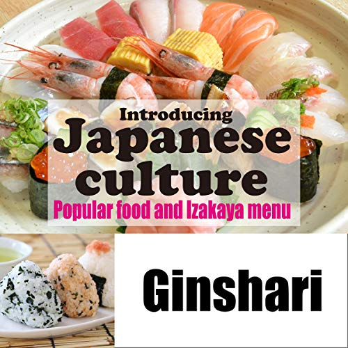 Introducing Japanese culture -Popular food and Izakaya menu- Ginshari Titelbild
