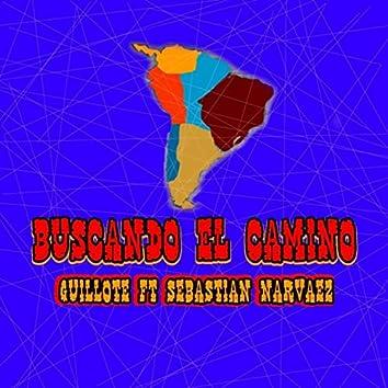 Buscando el Camino (Aire de Chacarera) [feat. Sebastian Narvaez]