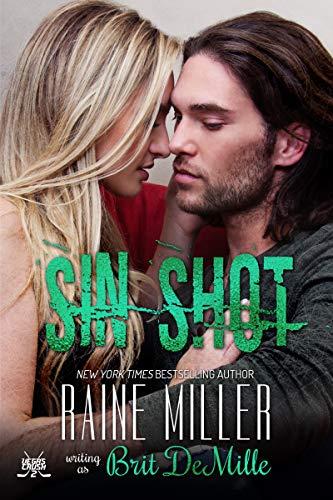 Sin Shot: A Hockey Love Story (Vegas Crush Book 2) (English Edition)