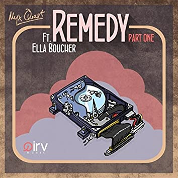 Remedy, Pt.1 (feat. Ella Boucher)