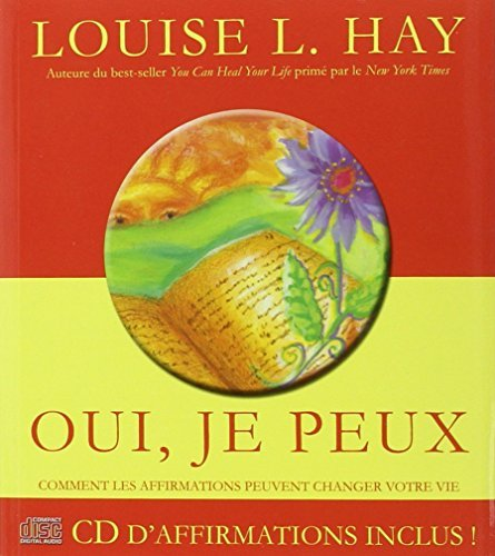 Oui, je peux (cd-inclus) by Louise L. Hay (October 01,2004)