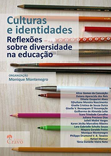 Culturas e identidades: reflexões sobre diversidade na educação