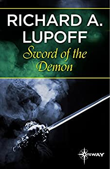 Sword of the Demon by [Richard A. Lupoff]