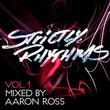 Strictly Rhythms, Vol. 1 (Mixed by Aaron Ross)