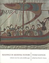 Readings in Medieval History, Volume I: The Early Middle Ages, Third Edition