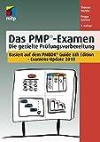Das PMP Examen: Die gezielte Prüfungsvorbereitung, 9. Auflage (German Edition)