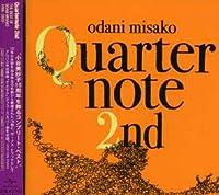 Quarternote 2nd-Best of 1996-2003 by Misako Odani (2007-03-07)