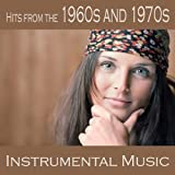 Hits from the 1960s and 1970s - Instrumental Music