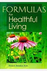 Formulas For Healthful Living Second Edition Broché